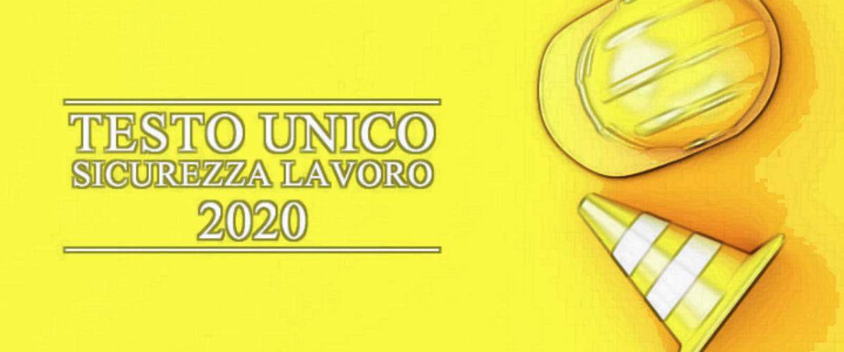 Testo Unico, D.Lgs 81/08 aggiornato a gennaio 2020